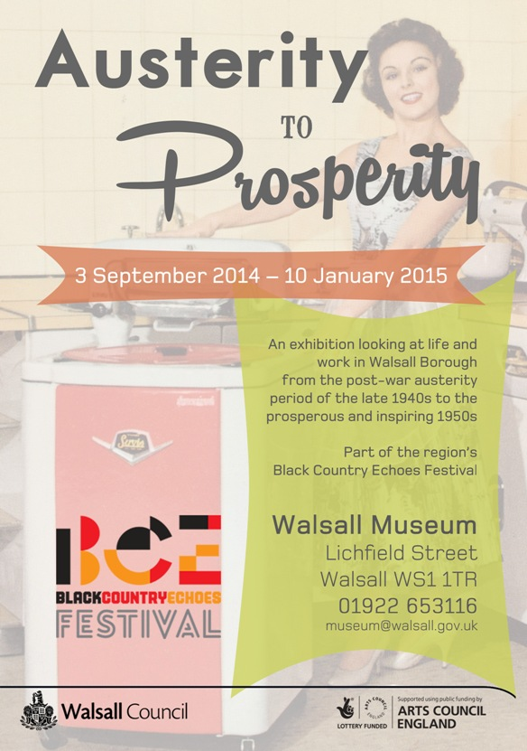 Austerity to Prosperity Walsall Museum Black Country Echoes